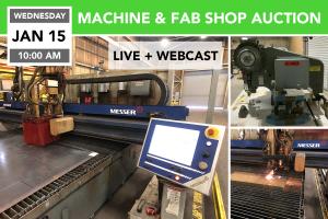 Jan. 15 2020 MACHINE & FAB SHOP AUCTION