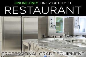June 2020 Restaurant Equipment Supply Auction