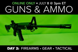 July Guns Ammo Gear Auction Firearms Rifles Pistols for sale