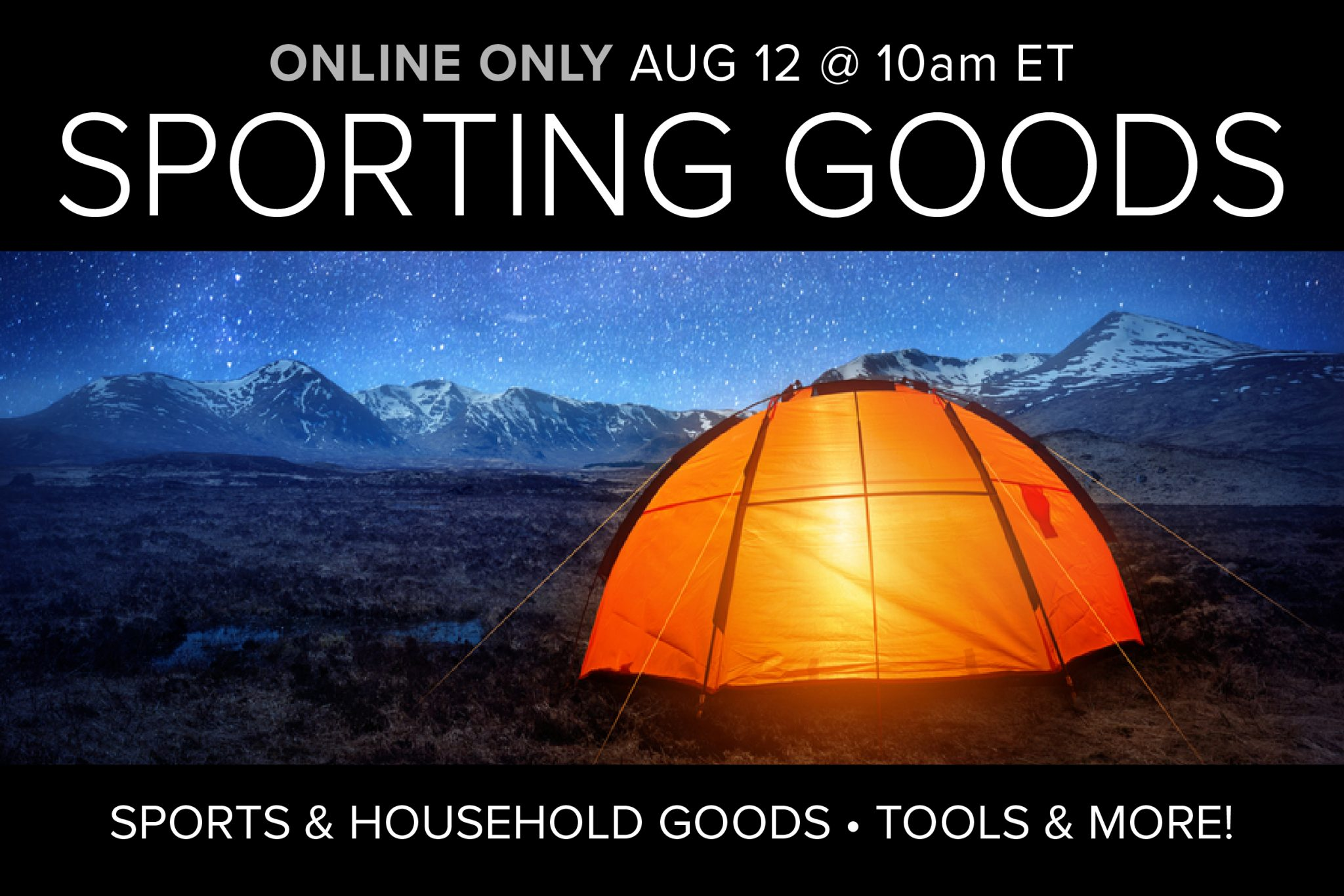 August 2020 Sporting Goods Household Good Tools Auction