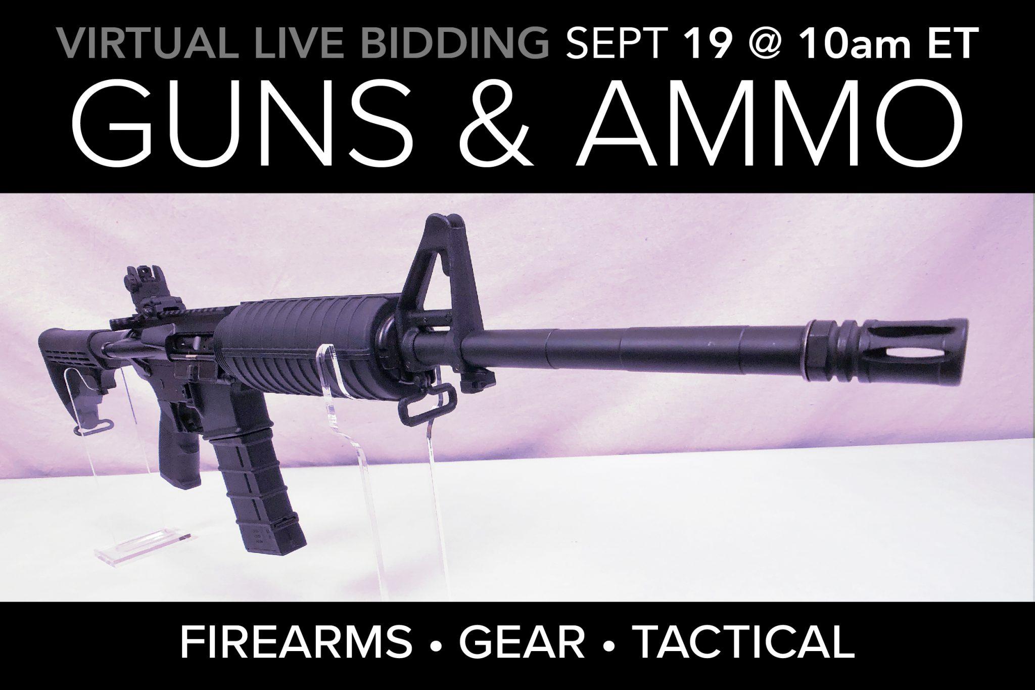 September Public Auction Firearms Guns Ammo Ammunition Gear Tactical Auction