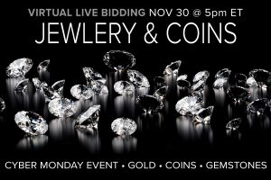 November 2020 Jewelry Coin Auction Cyber Monday