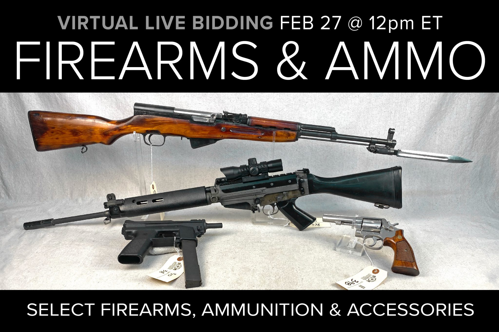 February 2021 Firearms Ammo Accessories Live Auction