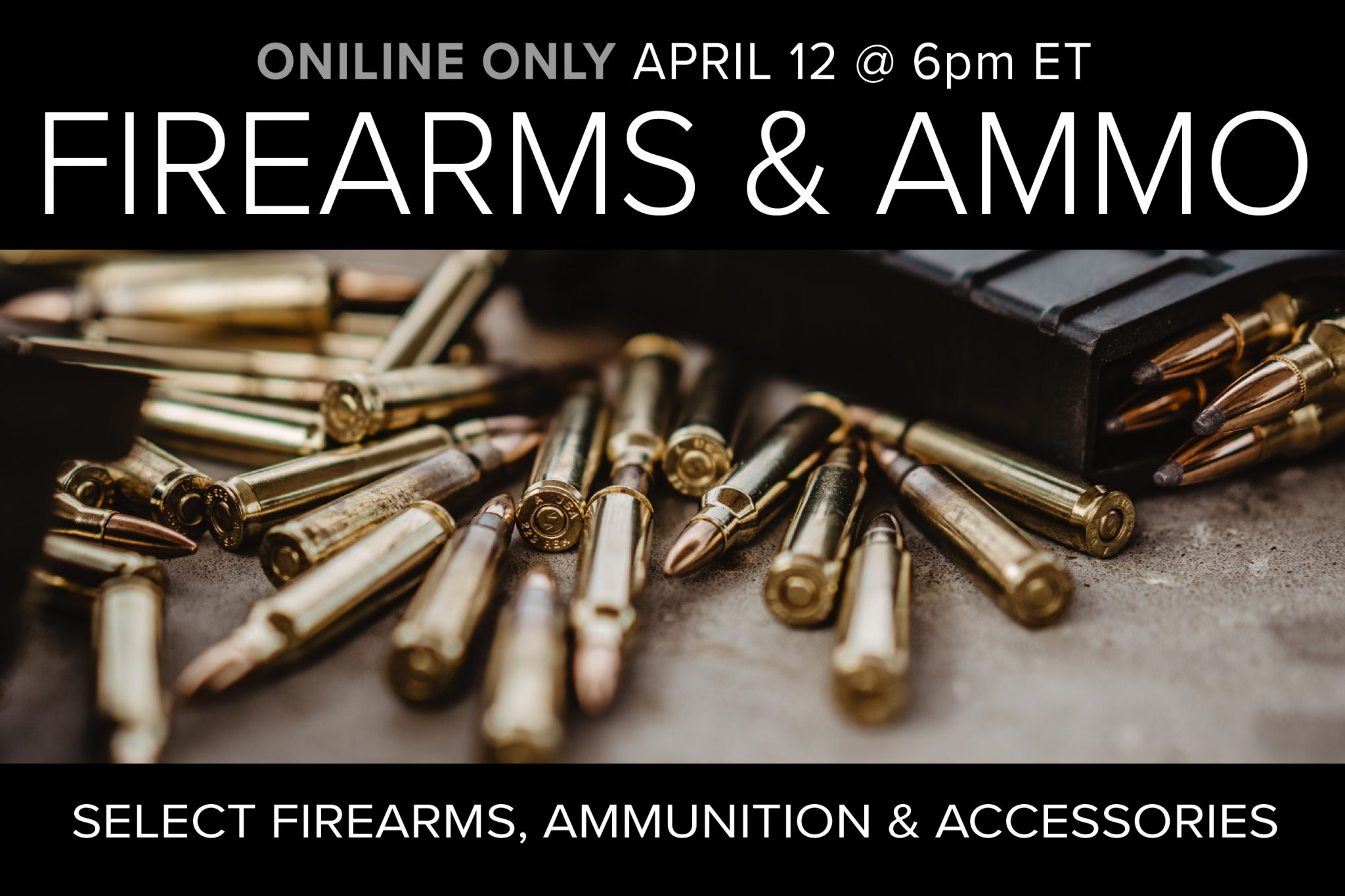 Firearms and Ammo Auction Online Only Compass Auctions