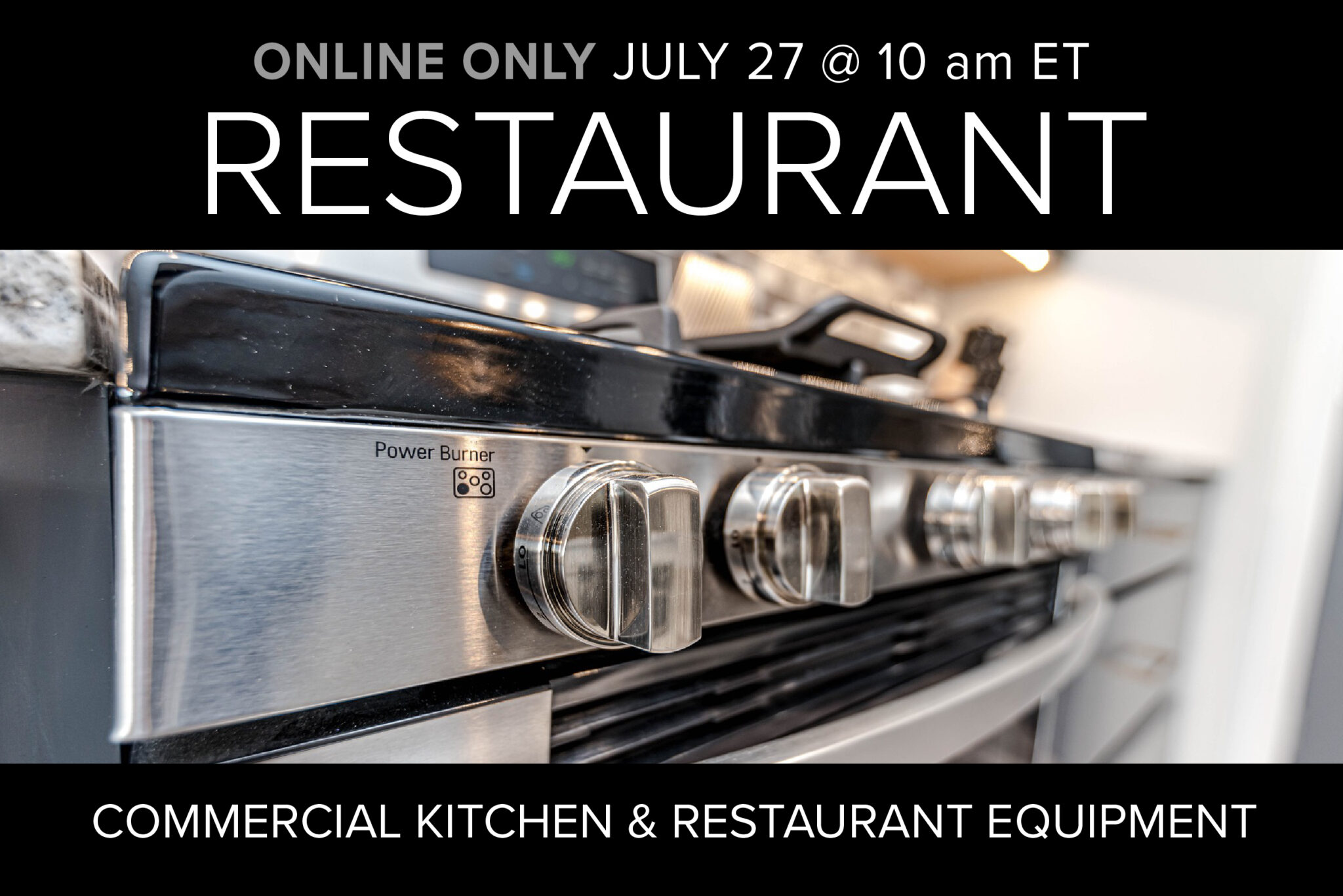 Restaurant Online Only Auction on July 27 at 10am ET