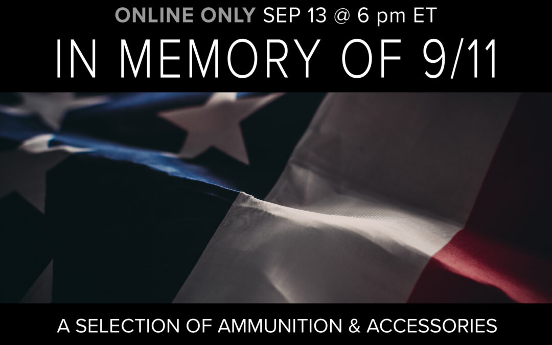 In Memory of 9/11: a Selection of Ammunition & Accessories