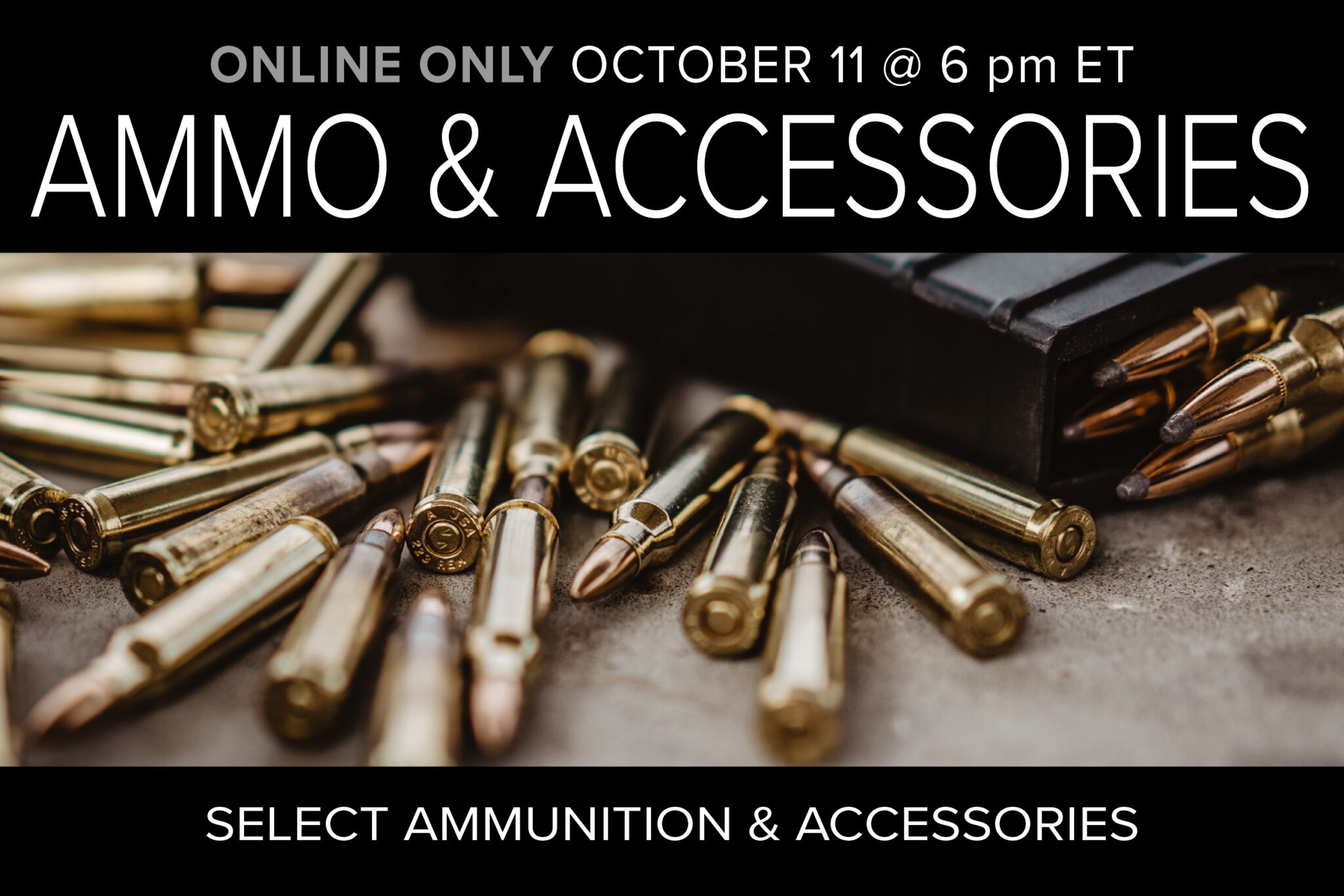 Ammo and accessories monthly auction