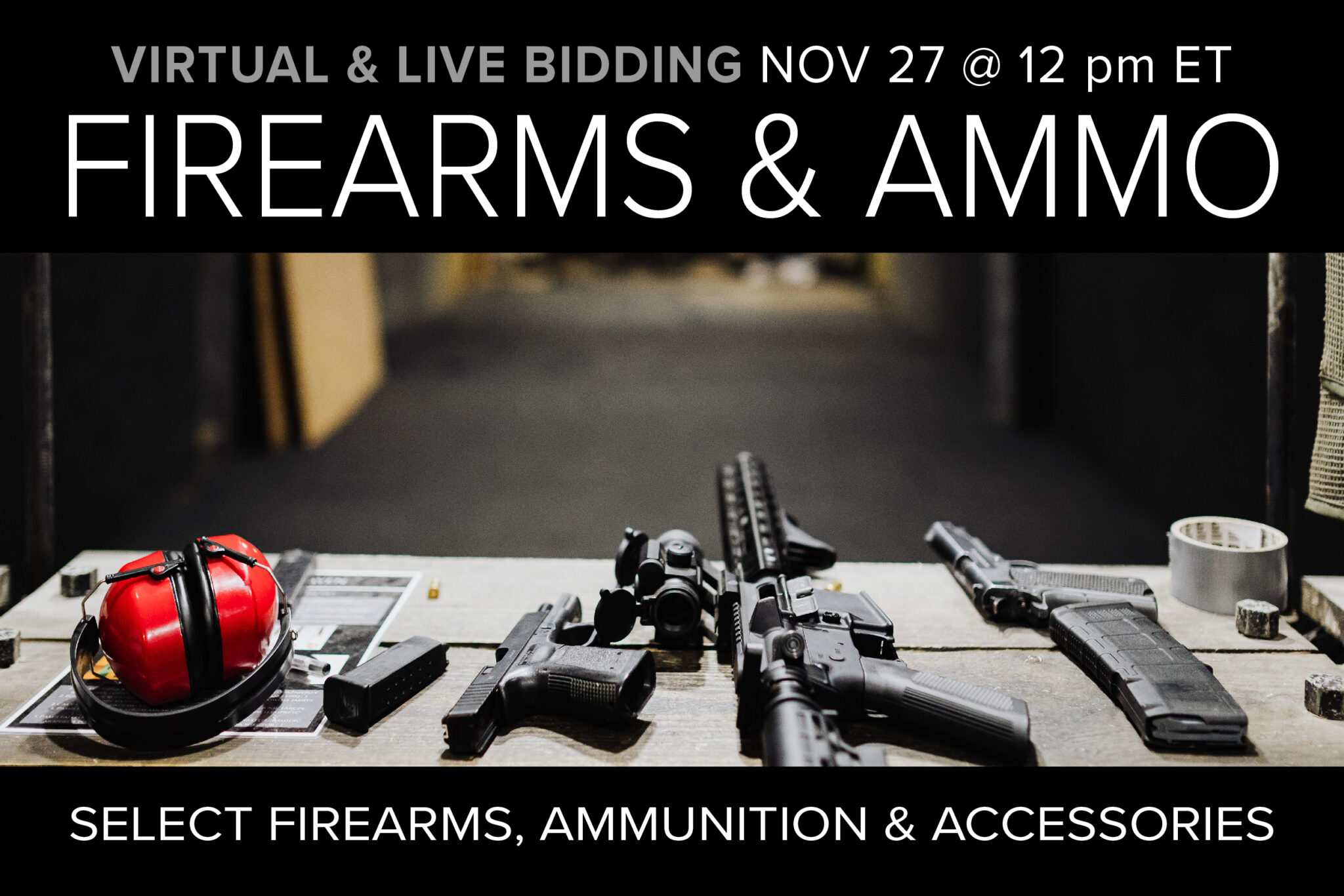 November Firearms & Ammo Auction